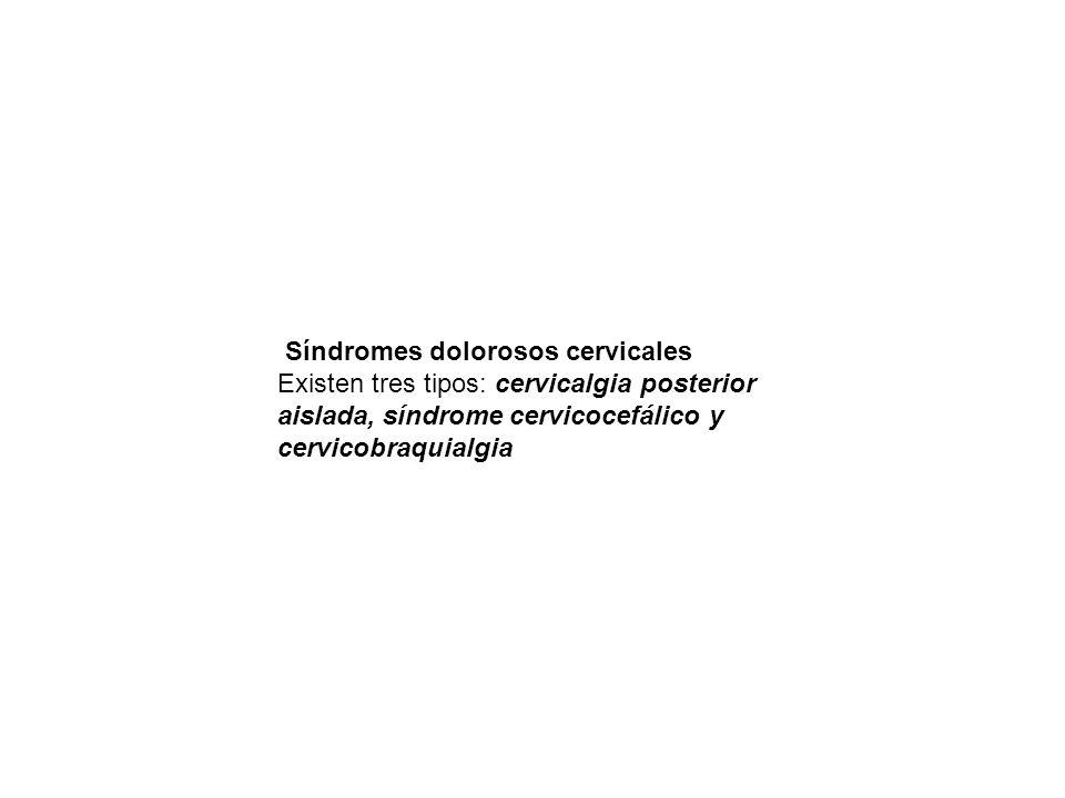 Síndromes dolorosos cervicales