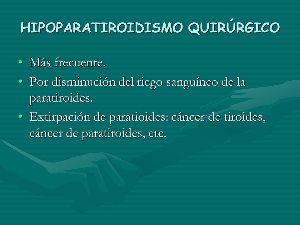 HIPOPARATIROIDISMO QUIRÚRGICO