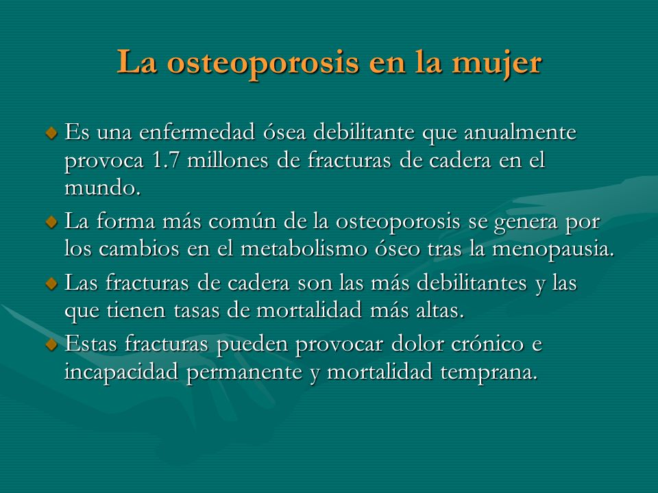La osteoporosis en la mujer