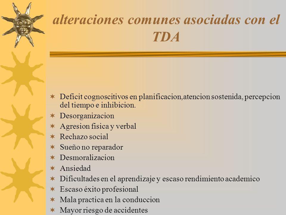 alteraciones comunes asociadas con el TDA