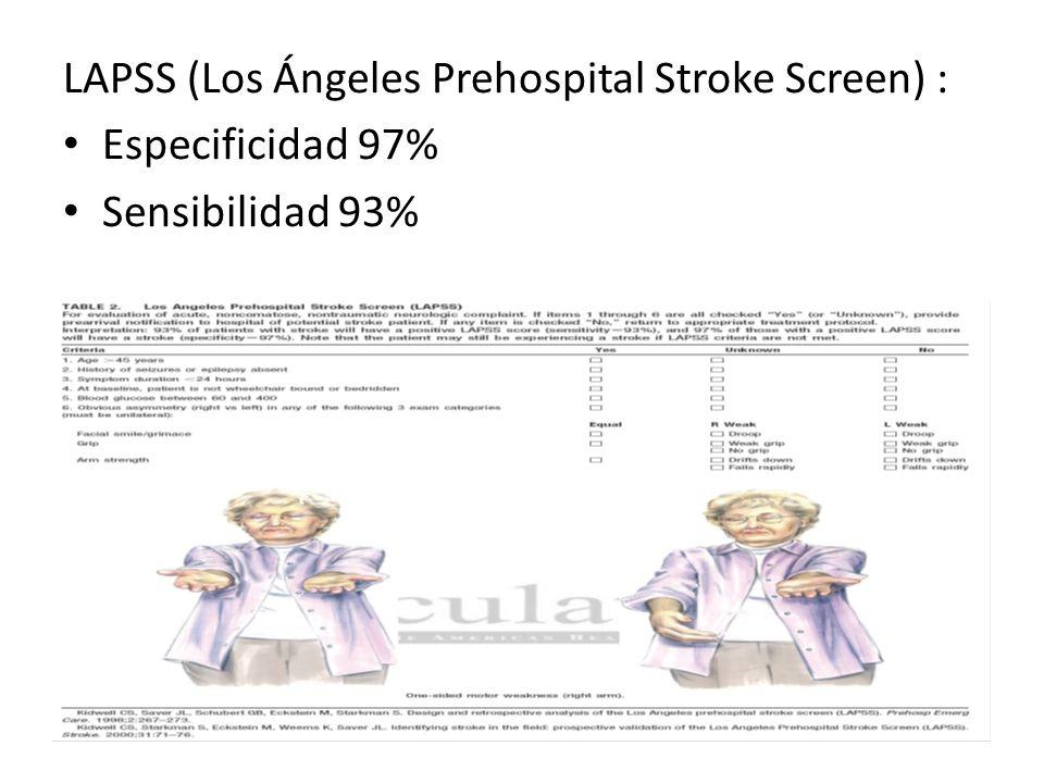 LAPSS (Los Ángeles Prehospital Stroke Screen) :