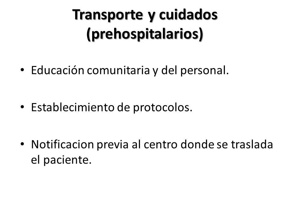 Transporte y cuidados (prehospitalarios)