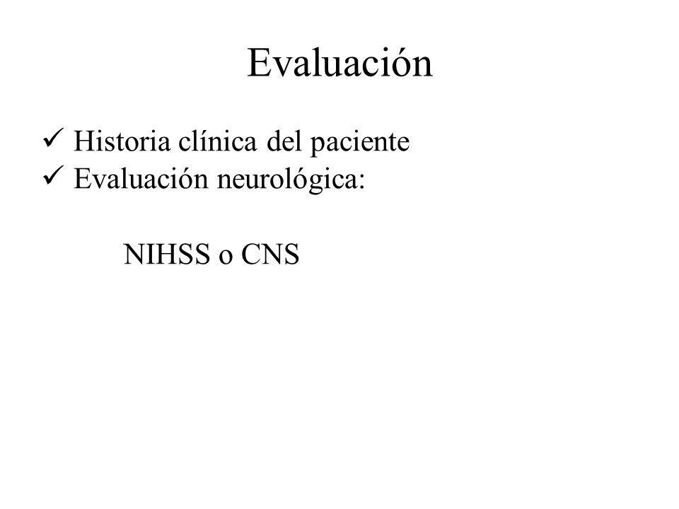 Evaluación Historia clínica del paciente Evaluación neurológica: