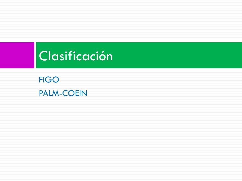Clasificación FIGO PALM-COEIN