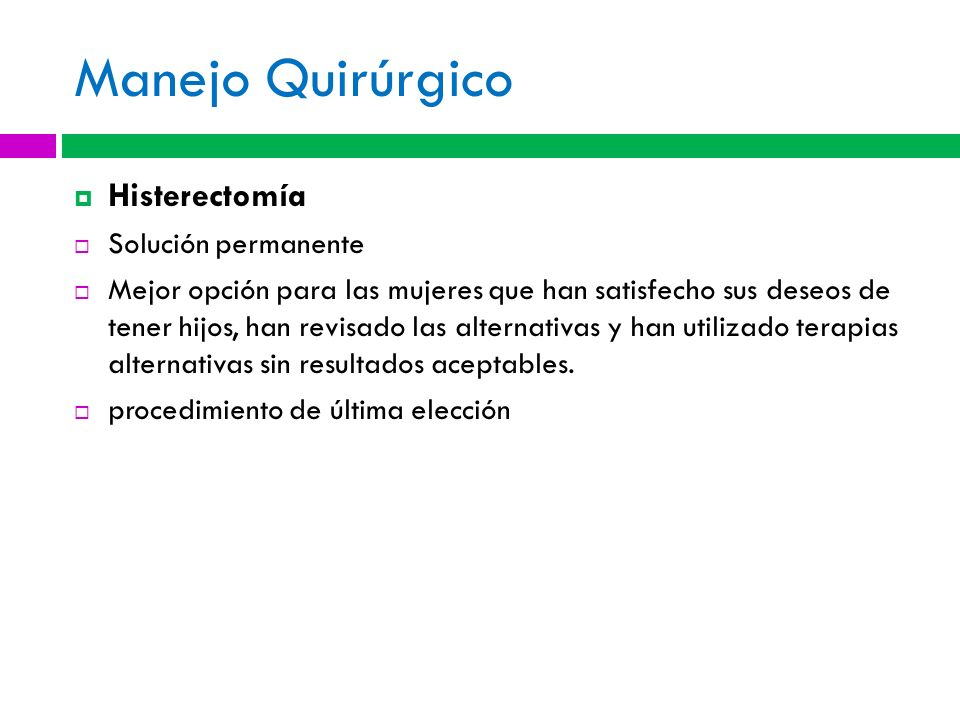 Manejo Quirúrgico Histerectomía Solución permanente