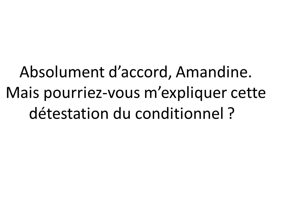 Absolument d'accord, Amandine