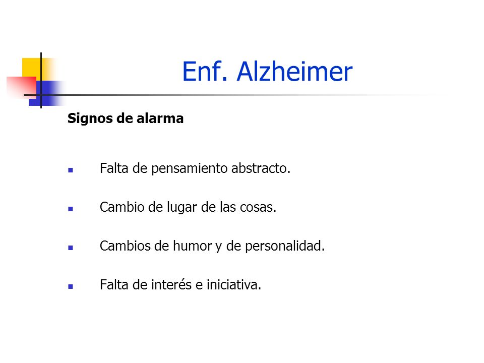Enf. Alzheimer Signos de alarma Falta de pensamiento abstracto.
