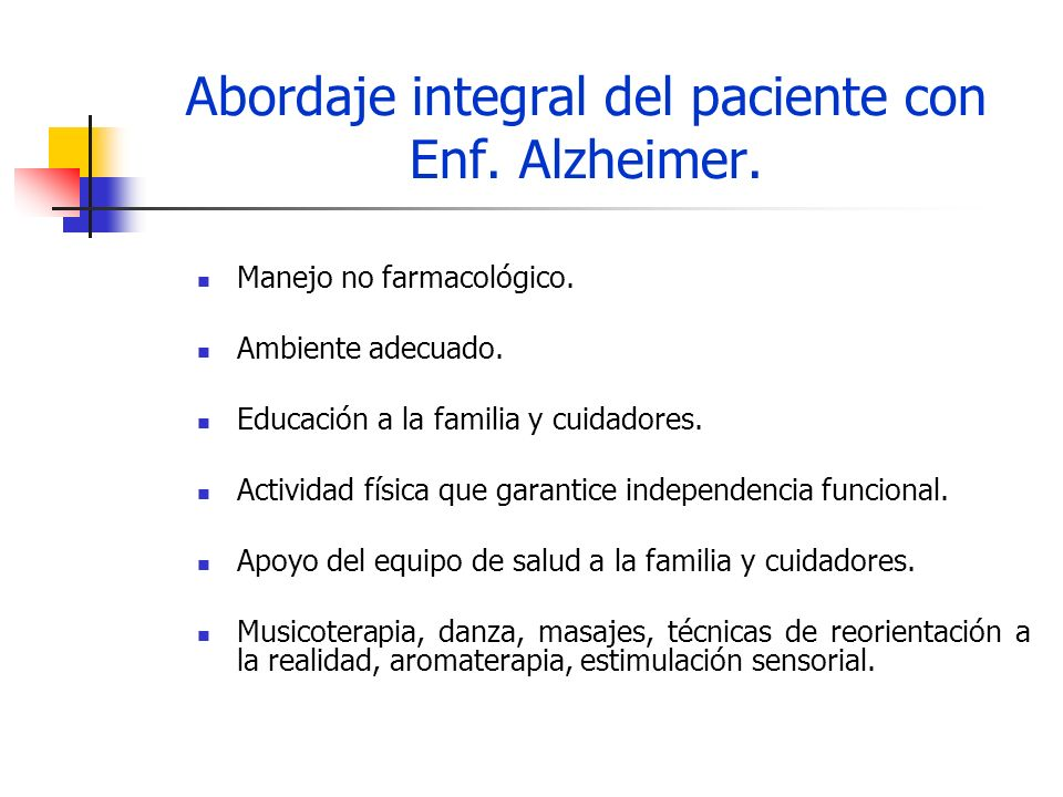 Abordaje integral del paciente con Enf. Alzheimer.