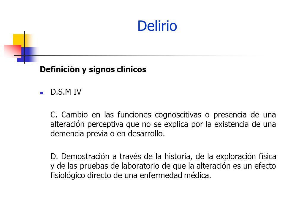 Delirio Definiciòn y signos clìnicos D.S.M IV