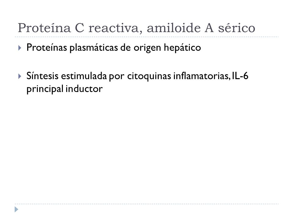 Proteína C reactiva, amiloide A sérico
