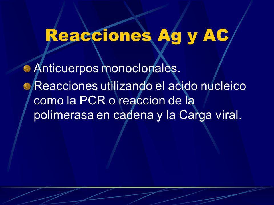 Reacciones Ag y AC Anticuerpos monoclonales.