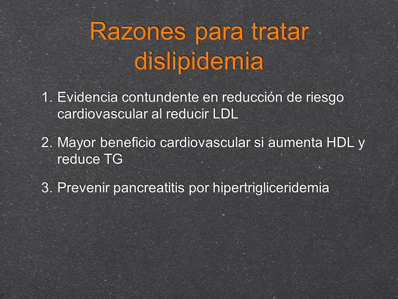Razones para tratar dislipidemia