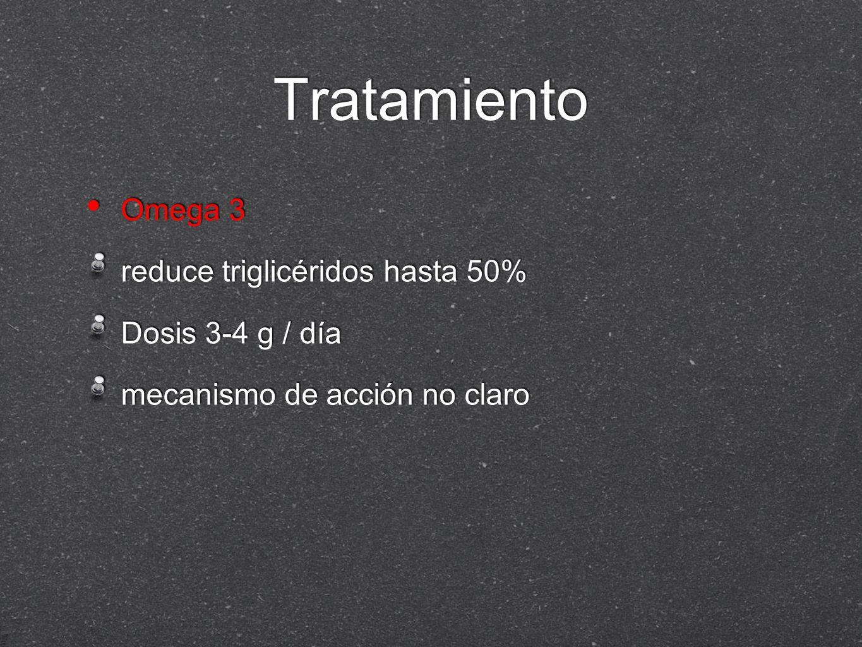 Tratamiento Omega 3 reduce triglicéridos hasta 50% Dosis 3-4 g / día