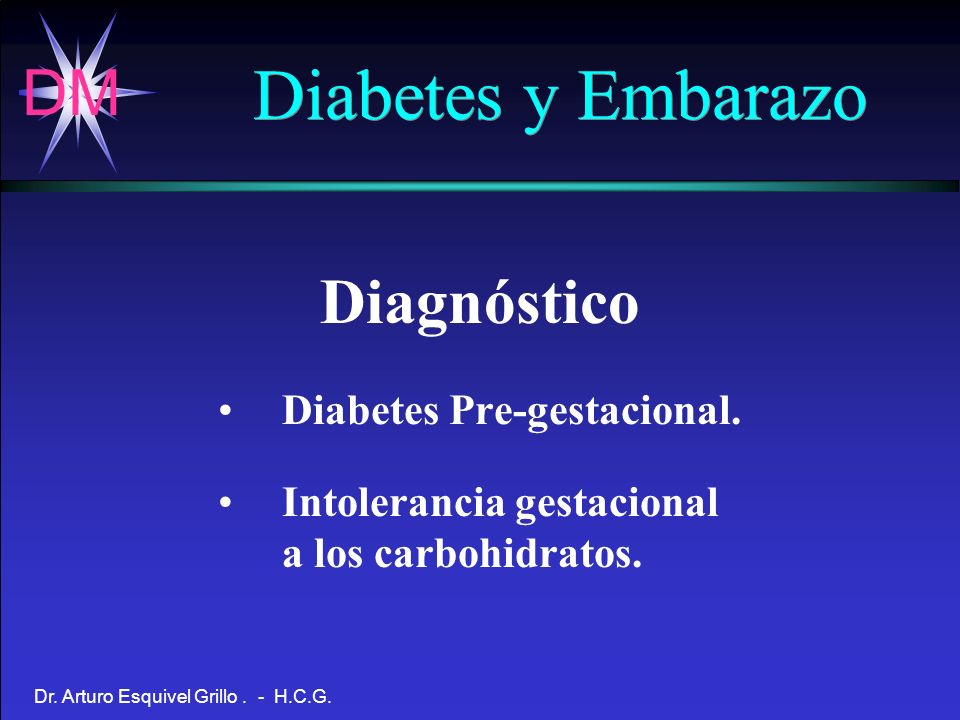 Diabetes y Embarazo Diagnóstico Diabetes Pre-gestacional.