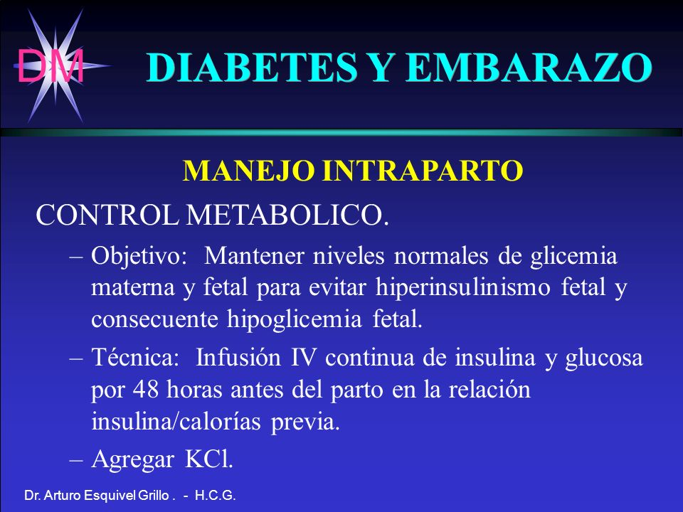 DIABETES Y EMBARAZO MANEJO INTRAPARTO CONTROL METABOLICO.