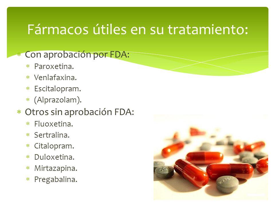 Fármacos útiles en su tratamiento: