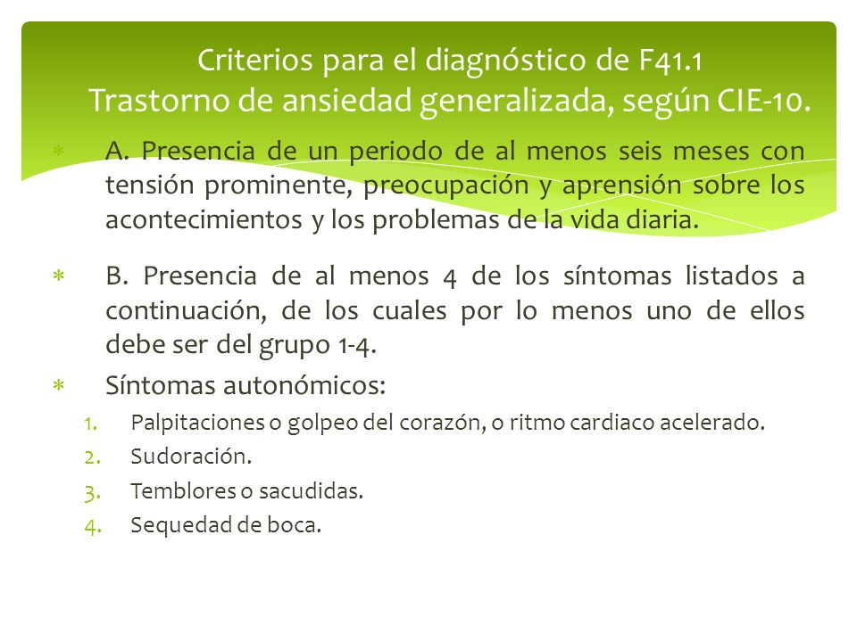 Criterios para el diagnóstico de F41