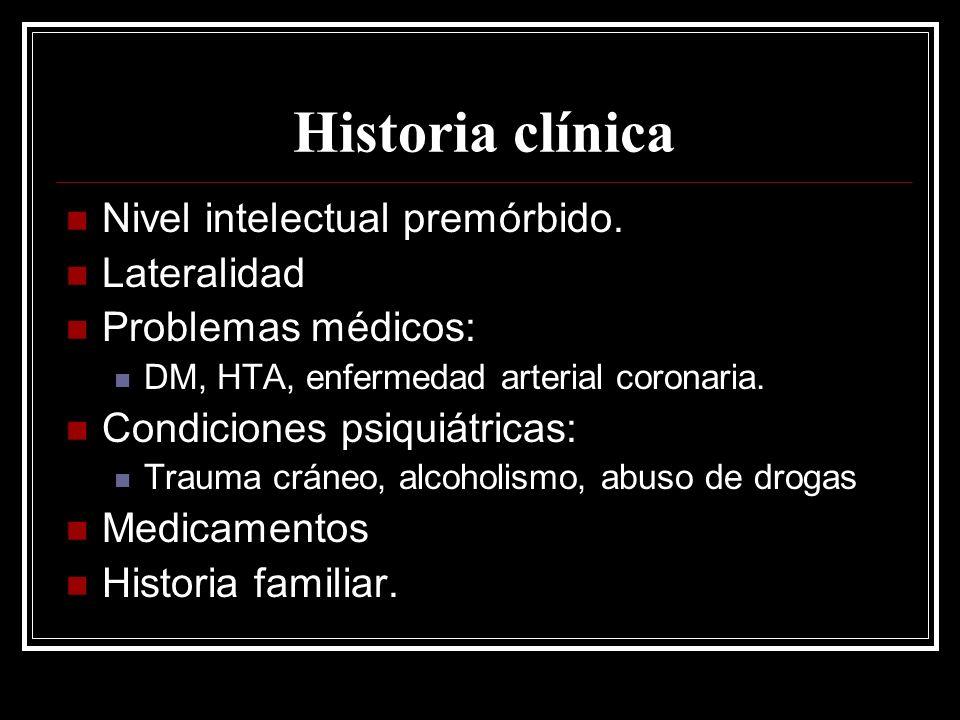 Historia clínica Nivel intelectual premórbido. Lateralidad
