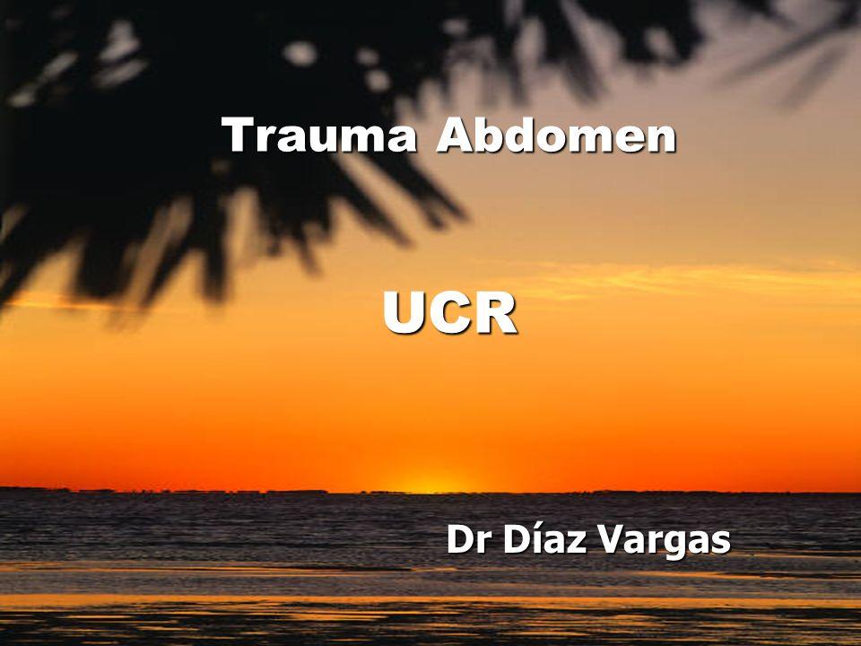 Dr Díaz Vargas Trauma Abdomen UCR