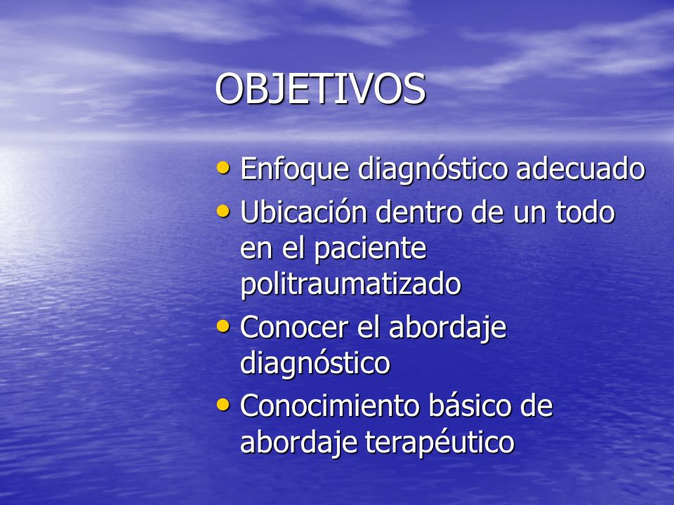 OBJETIVOS Enfoque diagnóstico adecuado