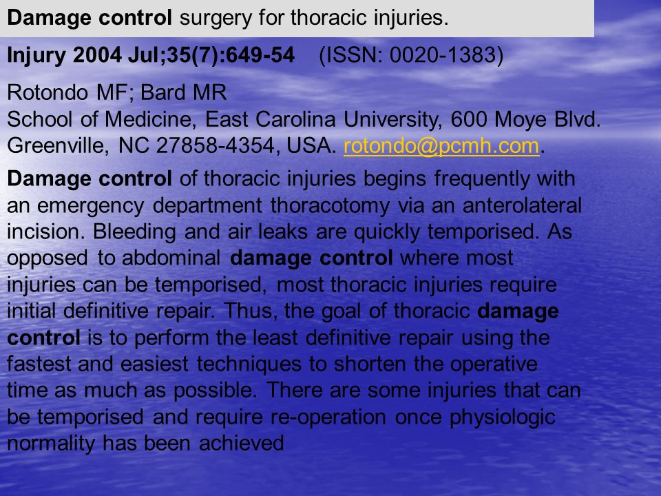 Damage control surgery for thoracic injuries.