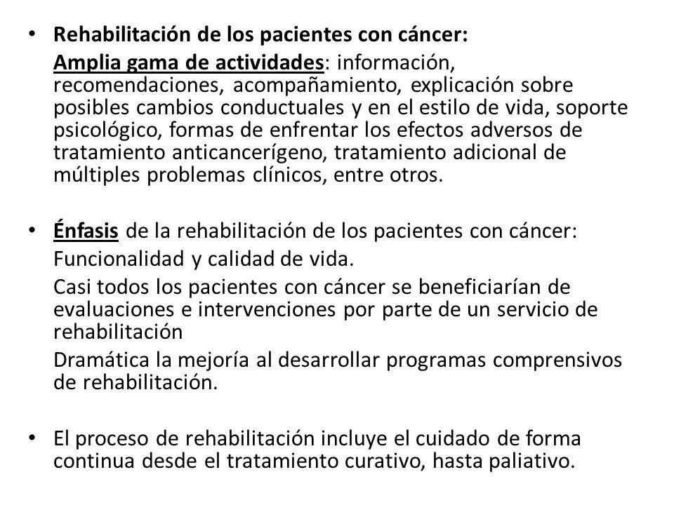 Rehabilitación de los pacientes con cáncer: