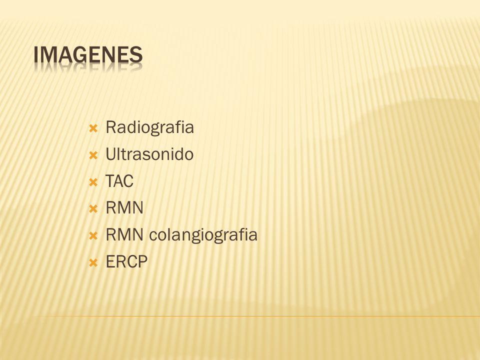Imagenes Radiografia Ultrasonido TAC RMN RMN colangiografia ERCP