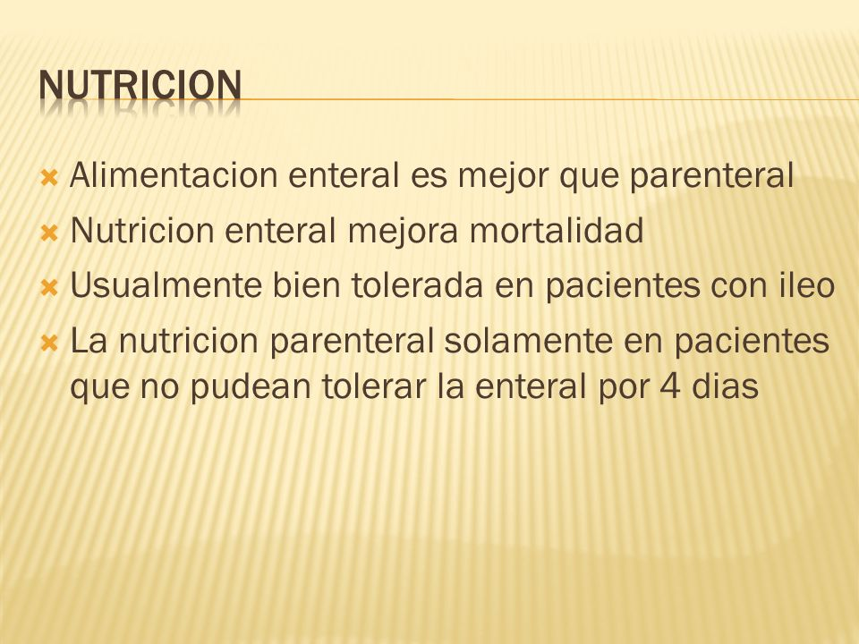 Nutricion Alimentacion enteral es mejor que parenteral