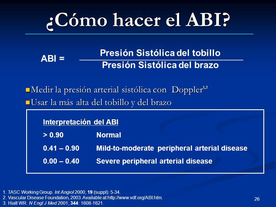 Presión Sistólica del tobillo Presión Sistólica del brazo