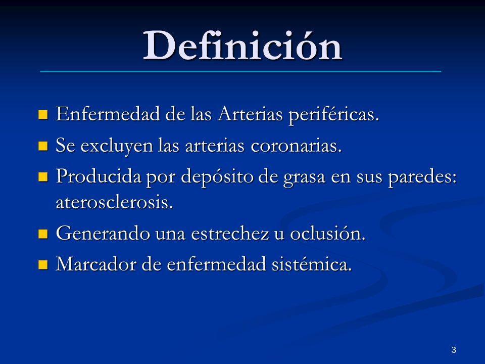 Definición Enfermedad de las Arterias periféricas.