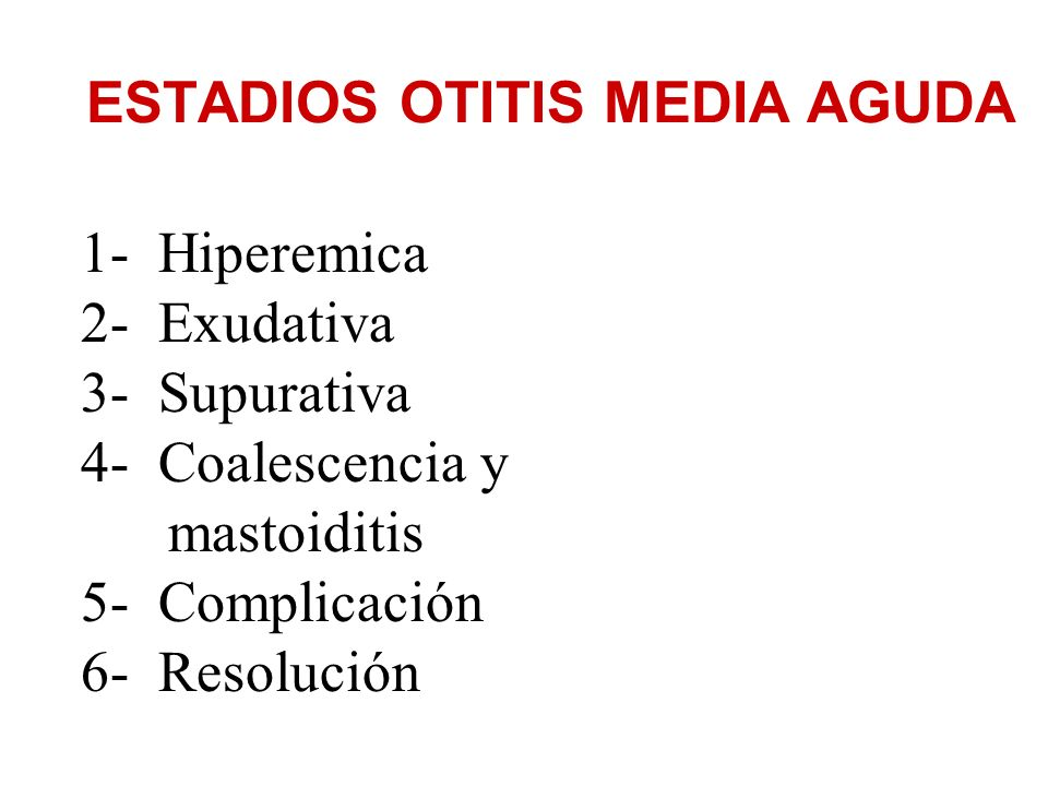 ESTADIOS OTITIS MEDIA AGUDA