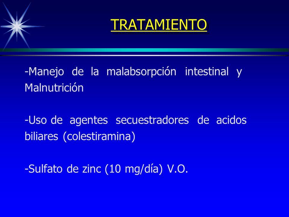 TRATAMIENTO -Manejo de la malabsorpción intestinal y Malnutrición