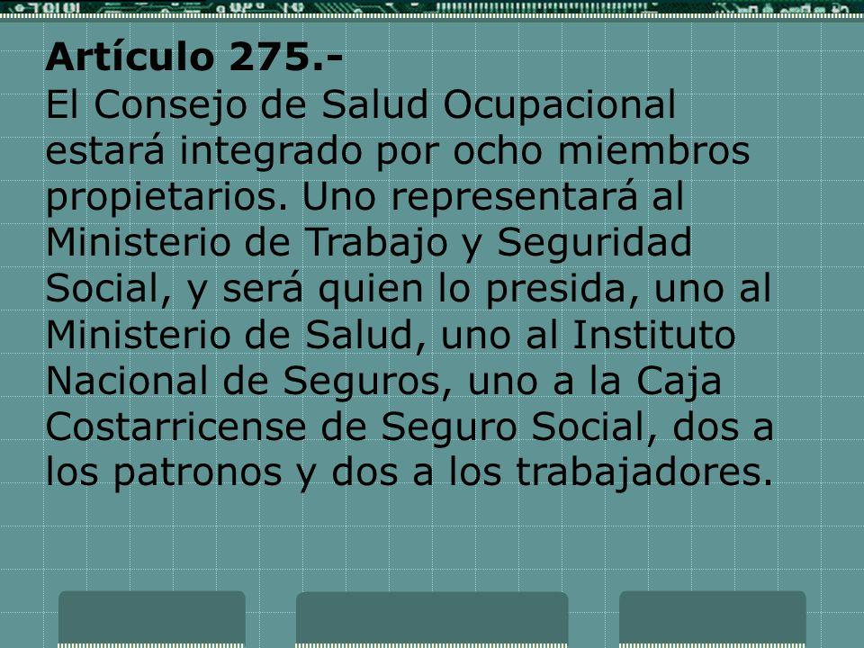 Artículo 275.-