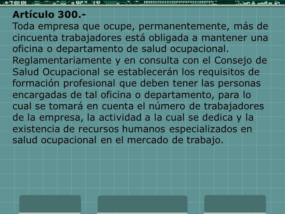 Artículo 300.-