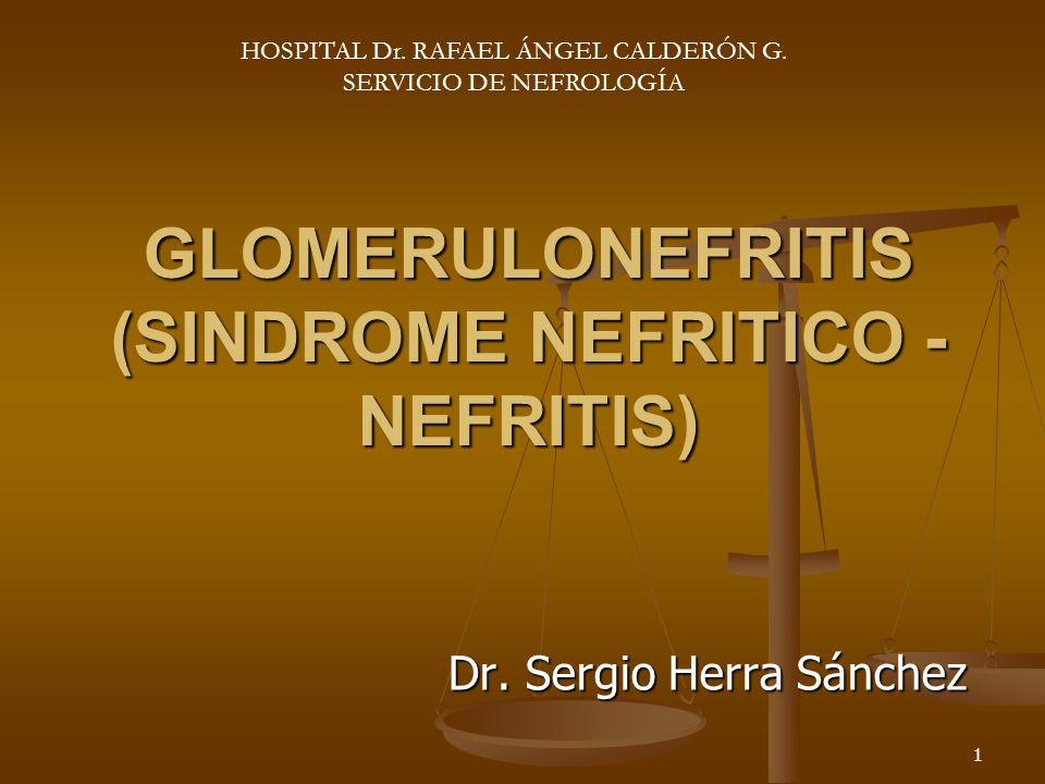GLOMERULONEFRITIS (SINDROME NEFRITICO -NEFRITIS)