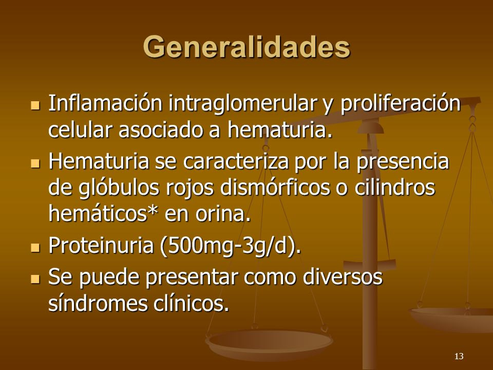 GeneralidadesInflamación intraglomerular y proliferación celular asociado a hematuria.