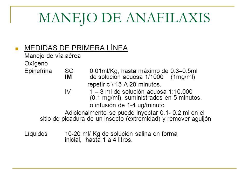 MANEJO DE ANAFILAXIS MEDIDAS DE PRIMERA LÍNEA Manejo de vía aérea