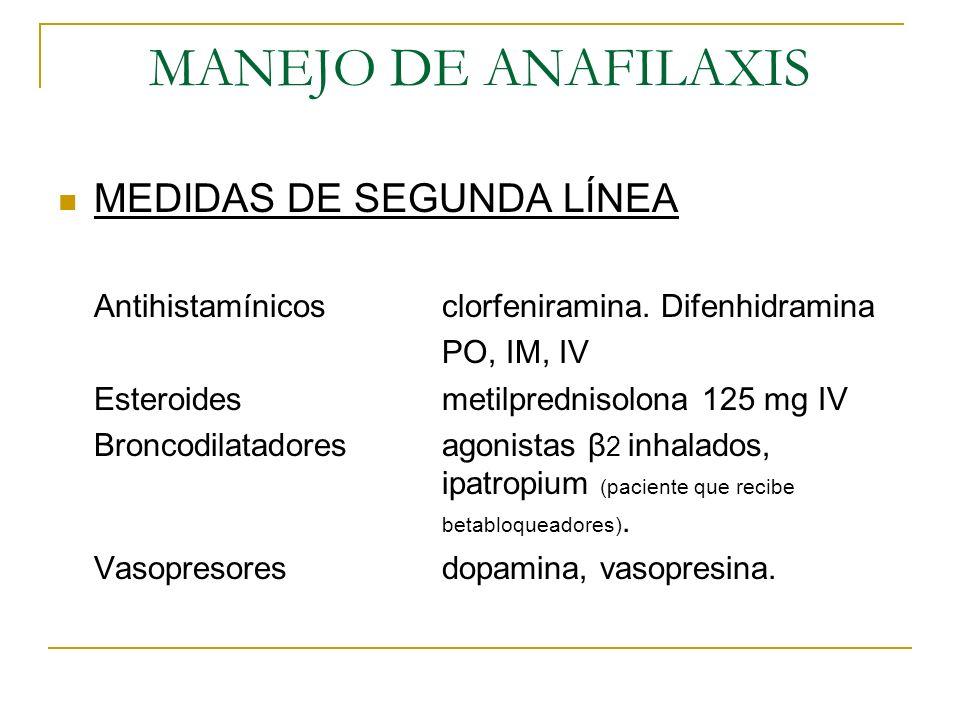 MANEJO DE ANAFILAXIS MEDIDAS DE SEGUNDA LÍNEA
