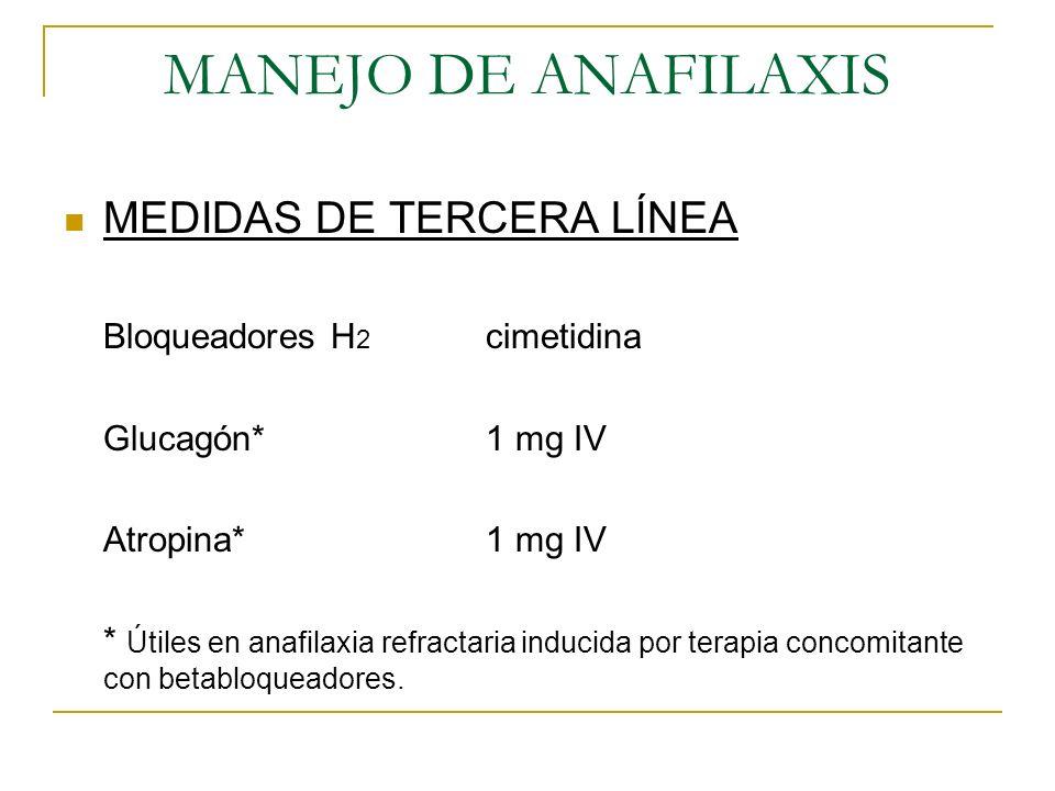 MANEJO DE ANAFILAXIS MEDIDAS DE TERCERA LÍNEA