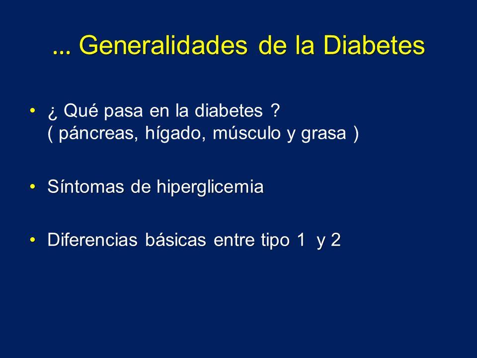 … Generalidades de la Diabetes