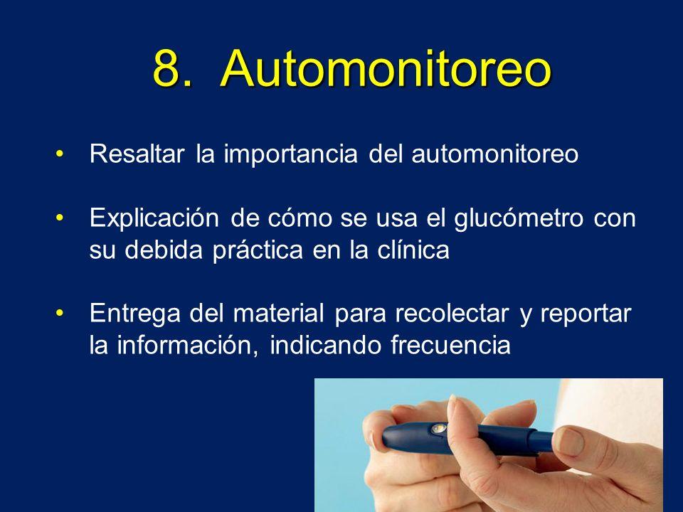 8. Automonitoreo Resaltar la importancia del automonitoreo