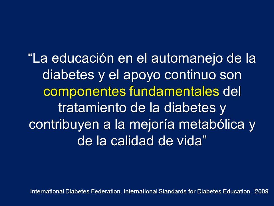 La educación en el automanejo de la diabetes y el apoyo continuo son componentes fundamentales del tratamiento de la diabetes y contribuyen a la mejoría metabólica y de la calidad de vida