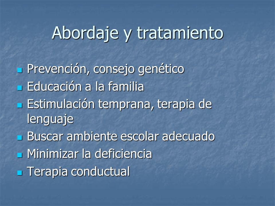 Abordaje y tratamiento