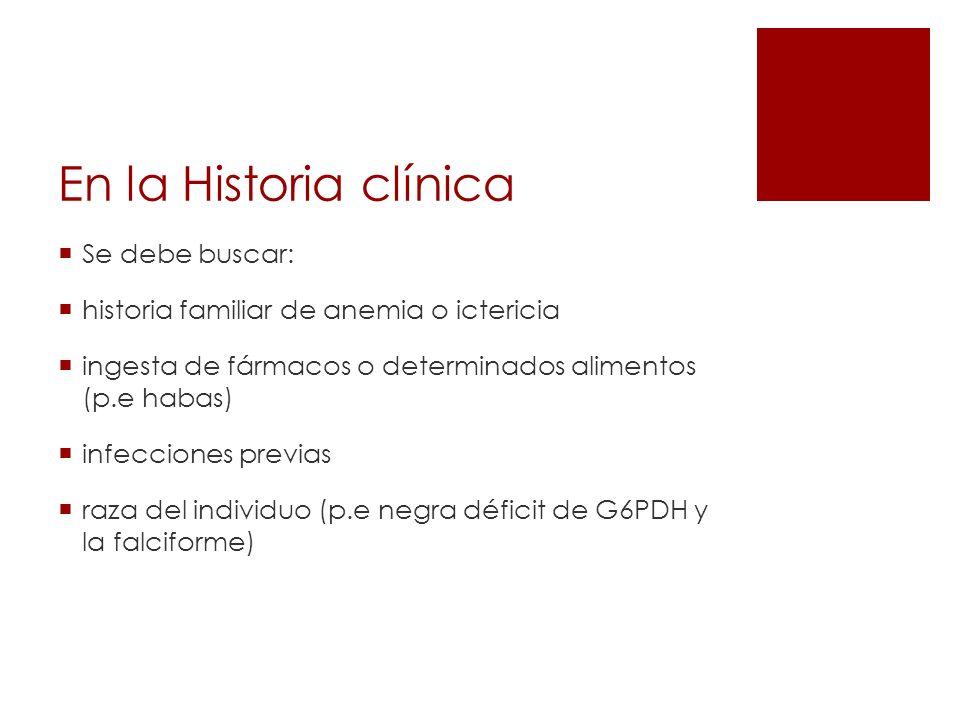 En la Historia clínica Se debe buscar: