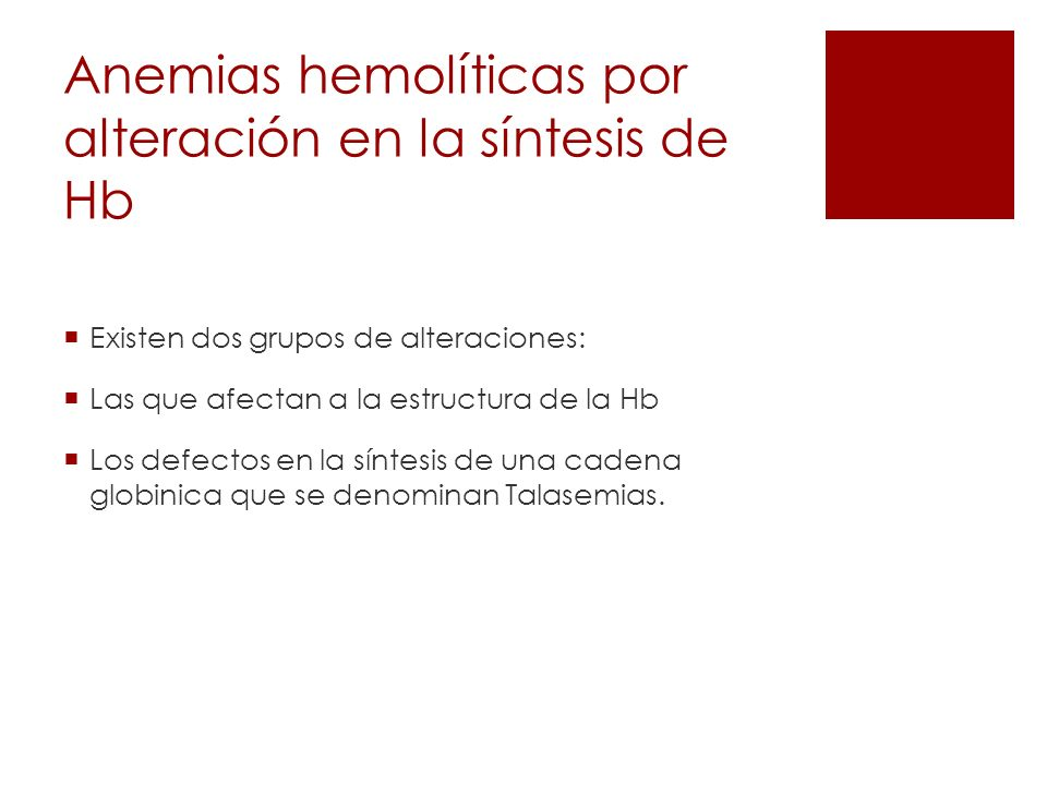 Anemias hemolíticas por alteración en la síntesis de Hb