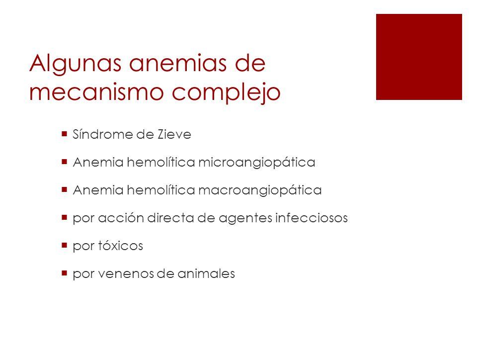 Algunas anemias de mecanismo complejo