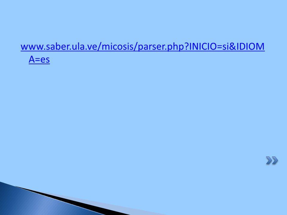 www.saber.ula.ve/micosis/parser.php INICIO=si&IDIOM A=es