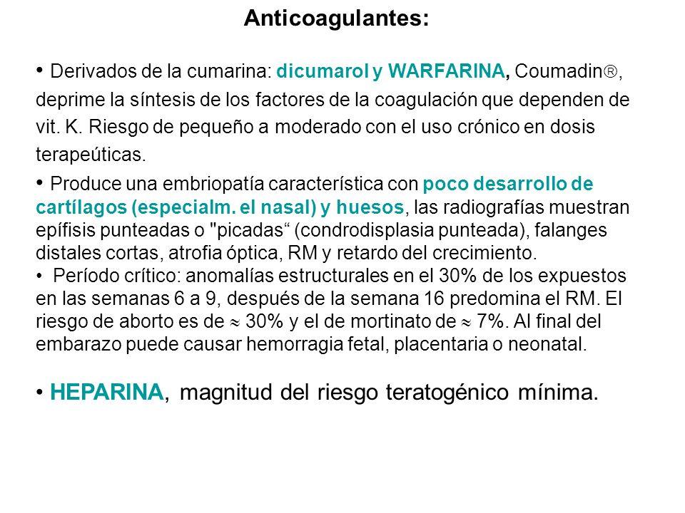 HEPARINA, magnitud del riesgo teratogénico mínima.