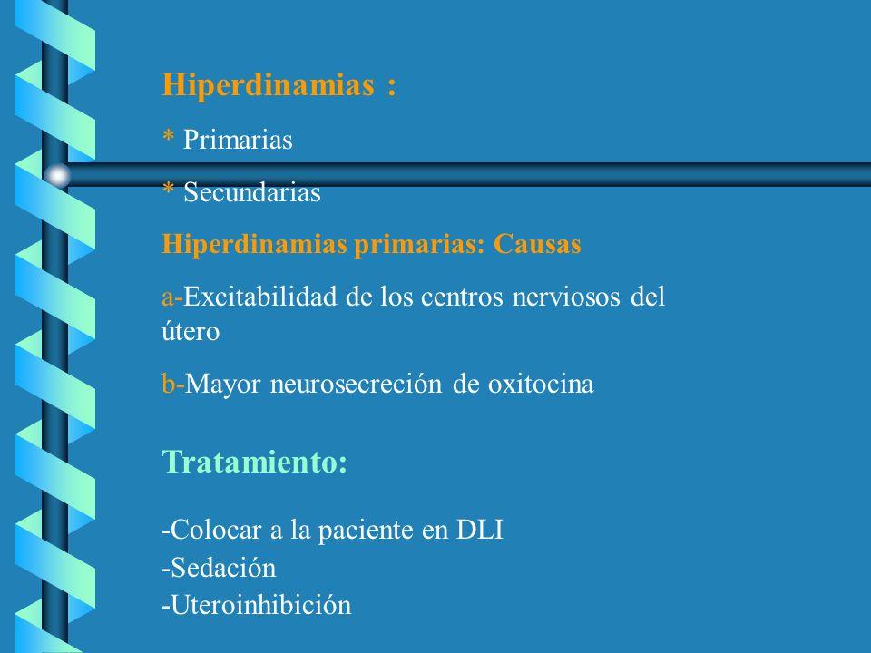 Hiperdinamias : Tratamiento: * Primarias * Secundarias