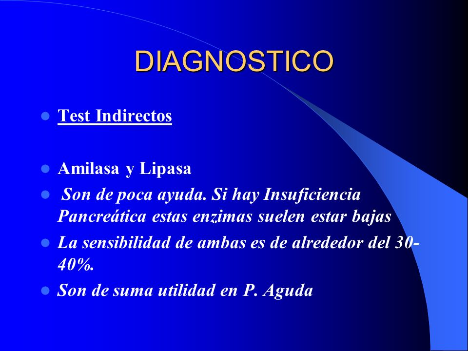 DIAGNOSTICO Test Indirectos Amilasa y Lipasa
